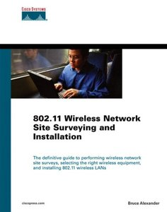 802.11 Wireless Network Site Surveying and Installation-cover