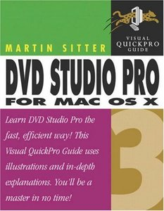 DVD Studio Pro 3 for Mac OS X: Visual QuickPro Guide-cover