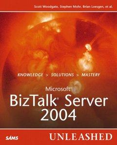 Microsoft BizTalk Server 2004 Unleashed-cover