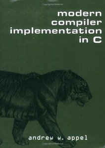 Modern Compiler Implementation in C (Paperback)