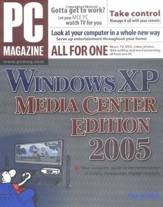 PC Magazine Guide Windows XP Media Center Edition 2005, 3/e (Paperback)-cover