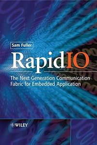 RapidIO: The Embedded System Interconnect-cover