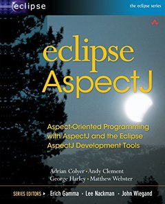 Eclipse AspectJ: Aspect-Oriented Programming with AspectJ and the Eclipse AspectJ Development Tools-cover