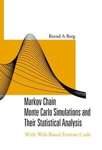 Markov Chain Monte Carlo Simulations And Their Statistical Analysis: With Web-based Fortran Code-cover