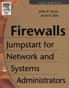 Firewalls: Jumpstart for Network and Systems Administrators-cover