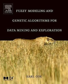 Fuzzy Modeling and genetic algorithms for data mining and exploration-cover
