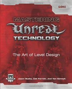 Mastering Unreal Technology : The Art of Level Design-cover
