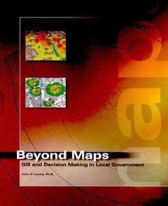 Beyond Maps: GIS Decision Making in Local Government-cover