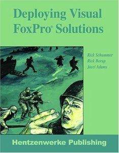 Deploying Visual FoxPro Solutions, 2/e (Paperback)-cover