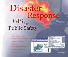 Disaster Response: GIS for Public Safety (Paperback)-cover