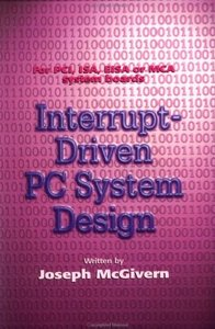 Interrupt Driven PC System Design (Paperback)-cover