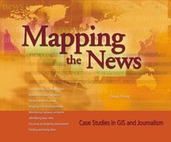 Mapping the News: Case Studies in GIS and Journalism (Paperback)-cover