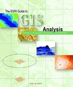 The ESRI Guide to GIS Analysis Volume 1: Geographic Patterns & Relationships-cover