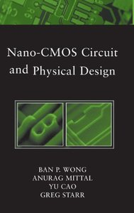 Nano-CMOS Circuit and Physical Design (Hardcover)-cover