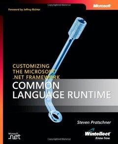 Customizing the Microsoft .NET Framework Common Language Runtime-cover