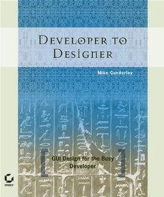 Developer to Designer: GUI Design for the Busy Developer-cover