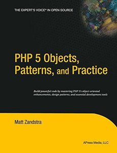 PHP 5 Objects, Patterns, and Practice-cover