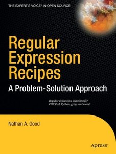 Regular Expression Recipes: A Problem-Solution Approach-cover
