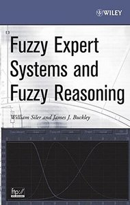 Fuzzy Expert Systems and Fuzzy Reasoning (Hardcover)-cover