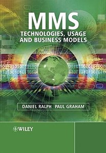 MMS : Technologies, Usage and Business Models-cover