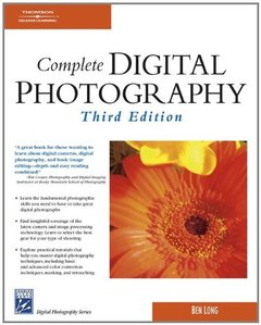 Complete Digital Photography, 3/e (Paperback)-cover