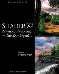 ShaderX3: Advanced Rendering with DirectX and OpenGL-cover
