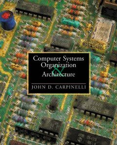 Computer Systems Organization and Architecture (平裝)