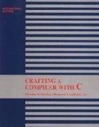 Crafting a Compiler With C (IE-Paperback)