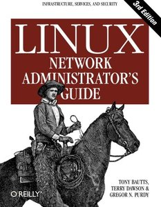 Linux Network Administrator's Guide, 3/e-cover