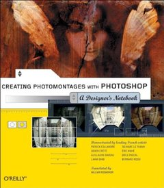 Creating Photomontages with Photoshop: A Designer's Notebook-cover