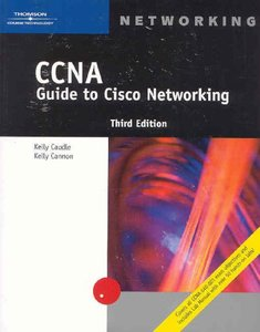 CCNA Guide to Cisco Networking, 3/e