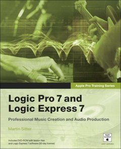 Apple Pro Training Series: Logic Pro 7 and Logic Express 7, 2/e-cover