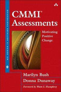 CMMI Assessments: Motivating Positive Change