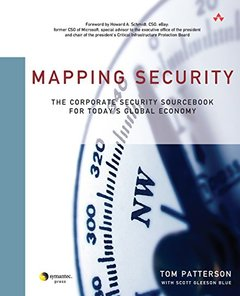 Mapping Security: The Corporate Security Sourcebook for Today's Global Economy-cover
