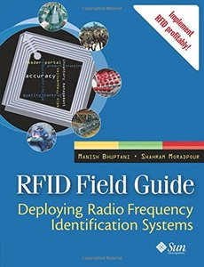 RFID Field Guide: Deploying Radio Frequency Identification Systems (Paperback)-cover