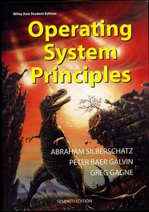 Operating System Principles, 7/e(IE) (美國版ISBN:0471694665-Operating System Concepts, 7/e) (平裝)-cover