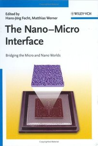 The Nano-Micro Interface: Bridging the Micro and Nano Worlds-cover