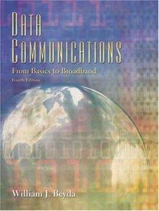 Data Communications: From Basics to Broadband, 4/e-cover