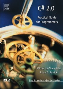 C# 2.0: Practical Guide for Programmers-cover