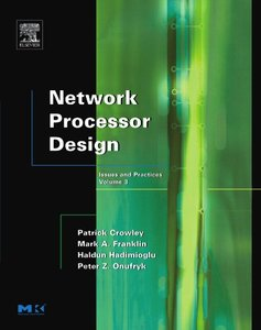 Network Processor Design: Issues and Practices, Volume 3-cover