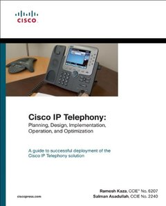 Cisco IP Telephony: Planning, Design, Implementation, Operation, and Optimization (Hardcover)-cover