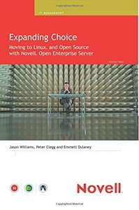 Expanding Choice: Moving to Linux and Open Source with Novell Open Enterprise Server-cover