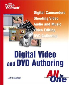 Sams Teach Yourself Digital Video and DVD Authoring All in One-cover