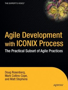 Agile Development with the ICONIX Process: People, Process, and Pragmatism-cover