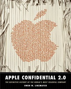 Apple Confidential 2.0: The Definitive History of the World's Most Colorful Company, 2/e-cover