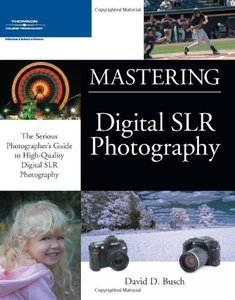 Mastering Digital SLR Photography (Paperback)-cover