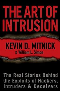 The Art of Intrusion: The Real Stories Behind the Exploits of Hackers, Intruders & Deceivers (Hardcover)-cover