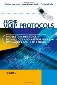 Beyond VoIP Protocols: Understanding Voice Technology and Networking Techniques for IP Telephony (Hardcover)-cover