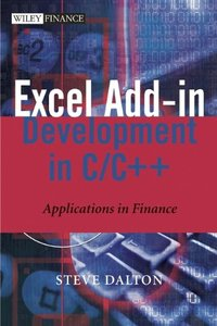 Excel Add-in Development in C/C++: Applications in Finance-cover
