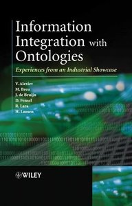 Information Integration with Ontologies: Experiences from an Industrial Showcase-cover